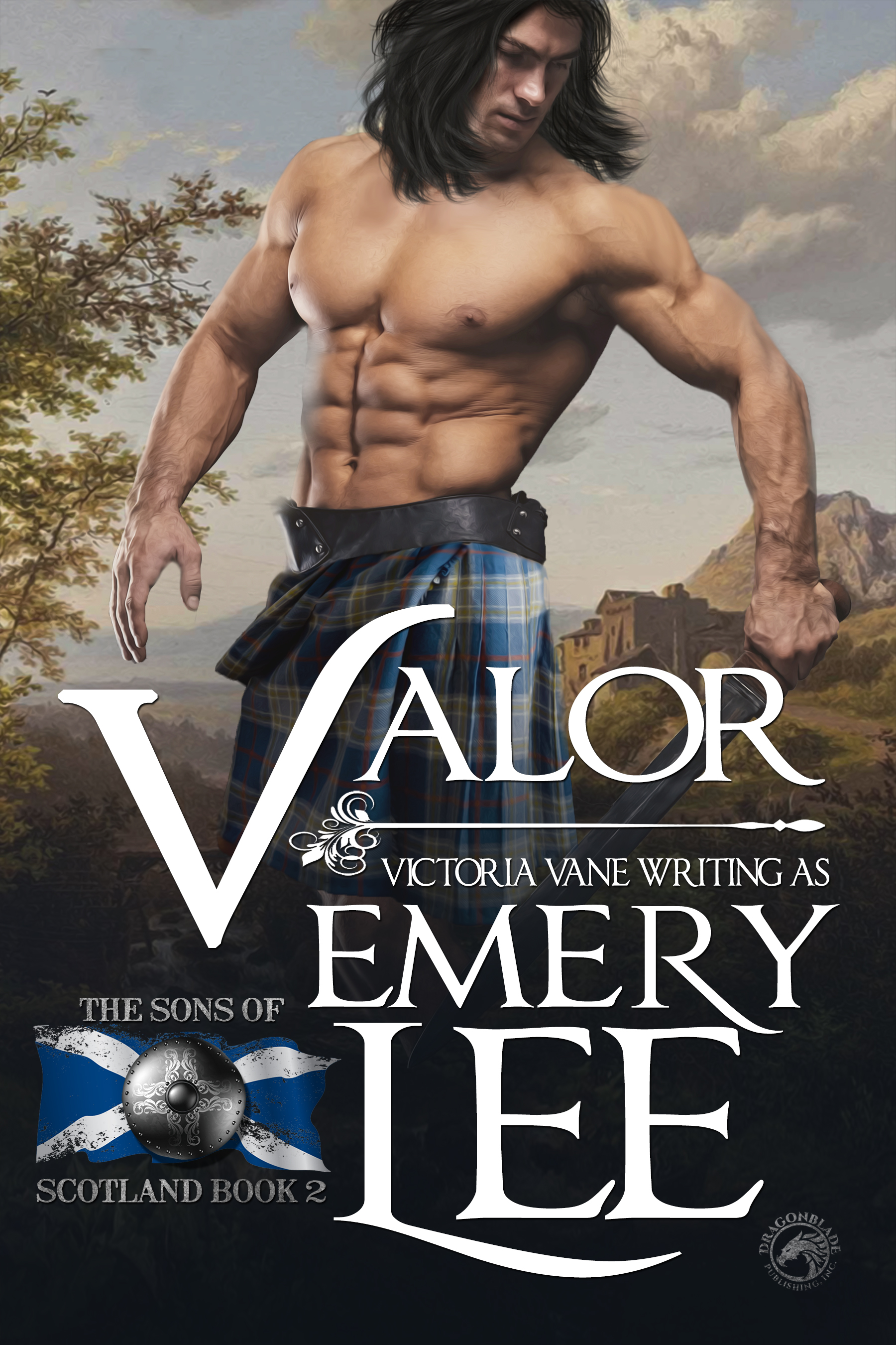 Valor: Sons of Scotland #2 Victoria Vane and Emery Lee