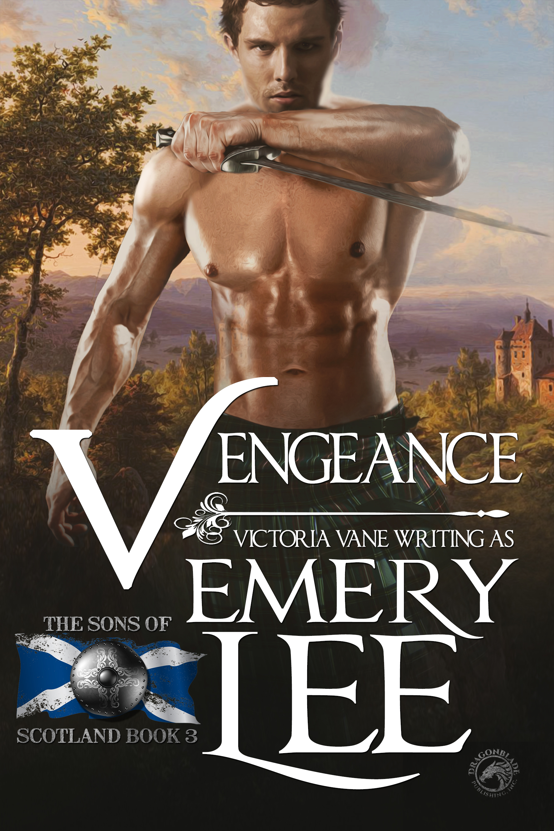 Vengeance: Sons of Scotland #3 Victoria Vane and Emery Lee